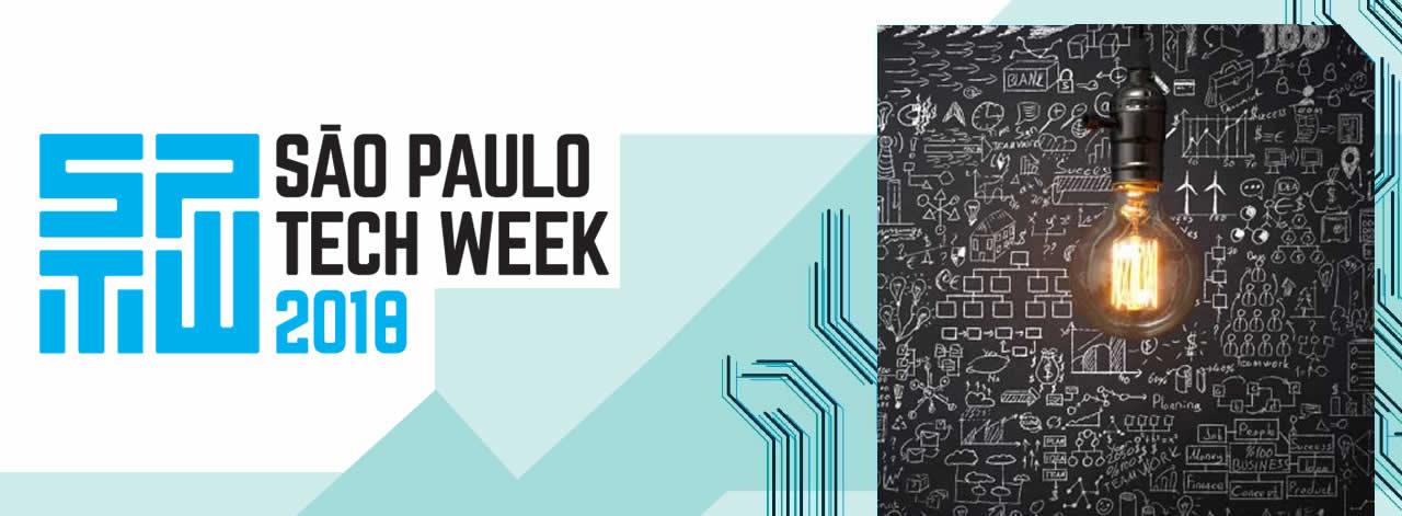 SÃO PAULO TECH WEEK 2018